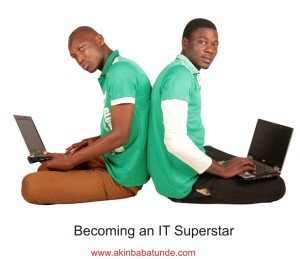How to become an IT Superstar
