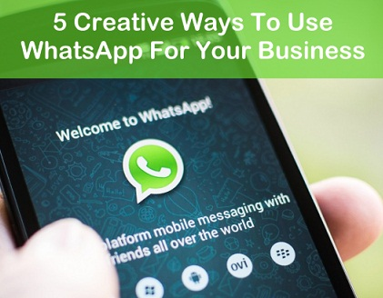 How To Use WhatsApp For Business – 5 Tips With Examples