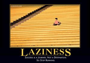 lazinessdemotivator